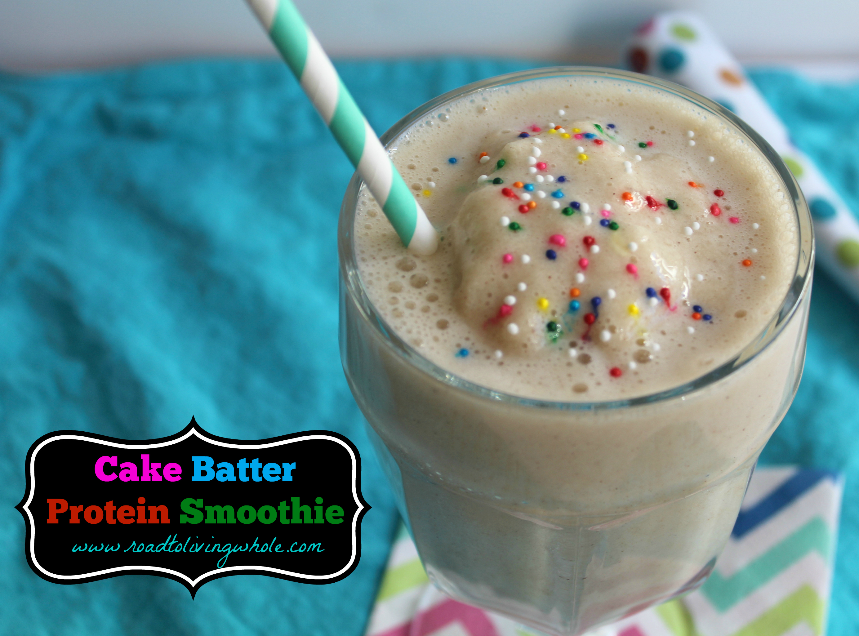 this cake batter protein smoothie recipe was given to me from a family ...